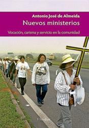 Nuevos ministerios, vocación, servicio y carisma en la comunidad, libro de Antonio José de Almeida, Herder