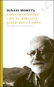 Conversaciones con el biblista Josep Rius-Camps, Ignasi Moreta, Fragmenta Editorial