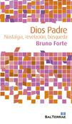 Dios Padre. Nostalgia, revelación, búsqueda, libro de Bruno Forte, Sal Terrae