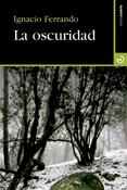 La oscuridad, novela de Ignacio Ferrando, Menoscuarto