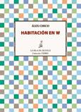 Habitación en W, Álex Chico, Ediciones de La Isla de Siltolá