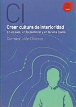 Crear cultura de interioridad - Carmen Jalón Oliveras