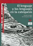 El lenguaje y los lenguajes en la catequesis, Equipo Europeo de Catequesis, PPC