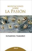 Meditaciones sobre la Pasión, Susanna Tamaro, RIALP