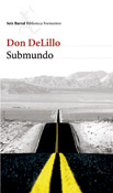 Submundo, novela de Don DeLillo
