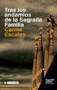 Tras los andamios de la Sagrada Familia, libro de Carme Escales, Editorial UOC