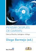 Pensar después de Darwin. Ciencia, filosofía y teología en diálogo -  Autor: Diego Bermejo (ed.)