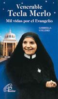 Venerable Tecla Merlo. Mil vidas por el Evangelio  Autor: Gabriella Collesei