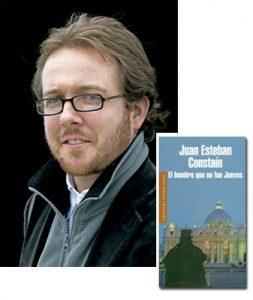 Juan Esteban Constaín escritor colombiano y su libro El hombre que no fue jueves