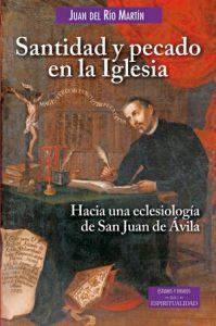 EL LIBRO DEL MES: 'Santidad y pecado en la Iglesia', Juan del Rio (BAC)