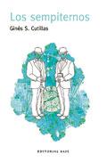 El revés de la trama: Los sempiternos, Ginés S. Cutillas (Editorial Base)