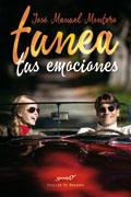 Tunea tus emociones  Autor: José Manuel Montero