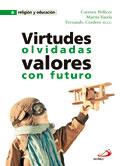 Virtudes olvidadas, C. Pellicer, M. Varela y F. Cordero, SS.CC. (San Pablo)