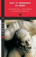Dios y el sufrimiento del mundo  Autor: Jean-Marie Ploux, Thierry Niquot, Jacqueline de Tourdonnet