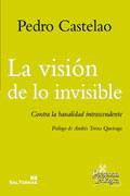 La visión de lo invisible.  Autor: Pedro Castelao