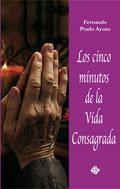 Los cinco minutos de la Vida Consagrada, Fernando Prado (Publicaciones Claretianas)