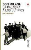 Don Milani la palabra a los ultimos, José Luis Corzo, PPC