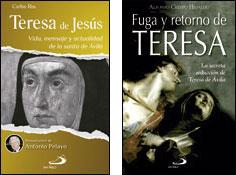 Teresa de Jesús y Fuga y retorno de Teresa, San Pablo