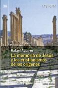 La memoria de Jesús y los cristianismos de los orígenes, Rafael Aguirre, Verbo Divino