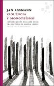 Violencia y monoteísmo, Jan Assmann, Fragmenta Editorial