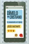 'Dímelo en cristiano', Jesús Bastante