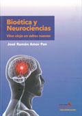 Bioética y neurociencias. Vino viejo en odres nuevos  Autor: Francesc Raventós i Pujol