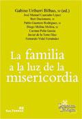 La familia a la luz de la misericordia, Gabino Uríbarri