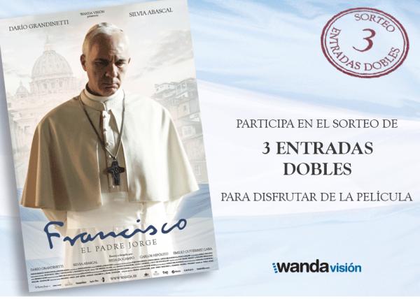 sorteo de tres entradas dobles para la película Francisco, el padre Jorge