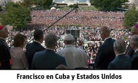 Especial web Viaje del papa Francisco a Cuba y Estados Unidos 19-28 septiembre 2015