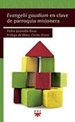 Evangelii gaudium en clave de parroquia misionera, libro de Pedro Jaramillo, PPC