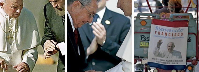 Juan Pablo II con Fidel Castro 1998, Benedicto XVI con Raúl Castro 2012, Cuba espera al papa Francisco 2015