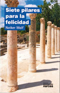 Siete pilares para la felicidad, Notker Wolf (Narcea)