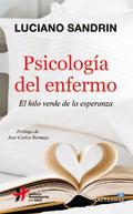 Psicología del enfermo. El hilo verde de la esperanza, Luciano Sandrin (Sal Terrae-Centro de Humanización de la Salud)