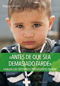 """""""Antes de que sea demasiado tarde"""". Hablan los cristianos perseguidos en Irak, Raquel Martín (Palabra)"""