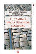 El camino hacia una vida lograda, Luis González-Carvajal Santabárbara (PPC)