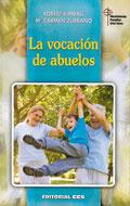 La vocación de abuelos, Robert Kimball y Mª Carmen Zurbano (CCS)