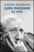 Luigi Giussani. Su Vida, Alberto Savorana (Ediciones Encuentro)