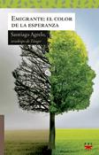 Emigrante el color de la esperanza, libro de Santiago Agrelo, PPC