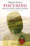 Focusing desde el corazón y hacia el corazón, Edgardo Riveros (Desclée de Brouwer)