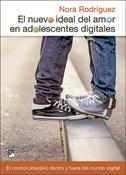 El nuevo ideal del amor en adolescentes digitales, un libro de Nora Rodríguez, Desclée De Brouwer