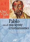 Qué se sabe de… Pablo en el naciente cristianismo, Carlos Gil Arbiol (Verbo Divino)