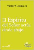 El Espíritu del Señor actúa desde abajo, libro de Víctor Codina, SJ, Sal Terrae