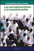 Las peregrinaciones y la comunicación, Domingo Eladio Navarro Castillo (Edición personal)