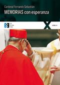Memorias con esperanza, Fernando Sebastián (Ediciones Encuentro)