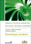 Ciencia y fe en el padre del Big Bang, Georges Lemaître, Dominique Lambert (Sal Terrae/Universidad Pontificia Comillas)