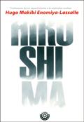 Hiroshima, Hugo Makibi Enomiya-Lassalle (Ediciones Zendo Betania)