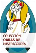 'Colección Obras de Misericordia' (Publicaciones Claretianas)