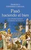 Pasó haciendo el bien, libro de Francisco Fernández-Carvajal, Palabra