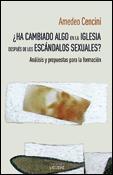 ¿Ha cambiado algo en la Iglesia después de los escándalos sexuales?, libro de Amedeo Cencini, Sígueme