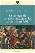 La teología de la reconciliación en las cartas de san Pablo, Juan Manuel Granados Rojas, Verbo Divino